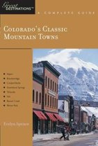 Download ebook Explorer's Guide Colorado's Classic Mountain Towns: A Great Destination: Aspen, Breckenridge, Crested Butte, Steamboat Springs, Telluride, Vail & Winter Park the cheapest
