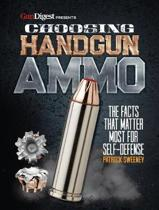 Choosing Handgun Ammo - The Facts that Matter Most for Self-Defense