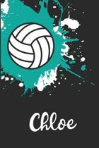 Chloe Volleyball Notebook: Cute Personalized Sports Journal With Name For Girls