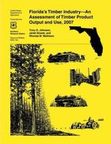 Florida's Timber Industry- An Assessment of Timber Product Output and Use,2007