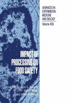 Impact of Processing on Food Safety