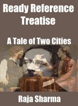 Ready Reference Treatise: A Tale of Two Cities