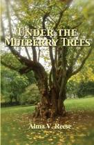 Under the Mulberry Trees