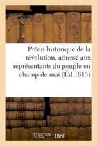 Pr cis Historique de la R volution, Adress Aux Repr sentants Du Peuple En Champ de Mai