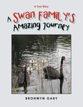 A Swan Family's Amazing Journey