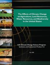The Effects of Climate Change on Agriculture, Land Resources, Water Resources, and Biodiversity in the United States (SAP 4.3)