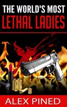 The World's Most Lethal Ladies