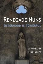 Renegade Nuns