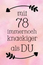 Mit 78: DIN A5 - Punkteraster 120 Seiten - Kalender - Notizbuch - Notizblock - Block - Terminkalender - Abschied - Abschiedsge