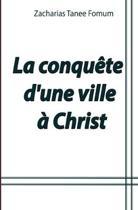 La conquête d'une ville à Christ: Le cas de la ville de Douala