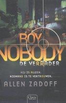 Boy nobody - De verrader