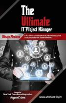 The Ultimate IT Project Manager