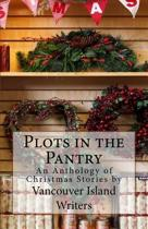 Plots in the Pantry - An Anthology of Christmas Stories