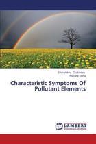 Characteristic Symptoms of Pollutant Elements