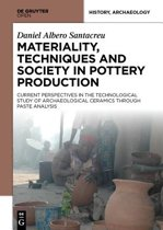 Materiality, Techniques and Society in Pottery Production