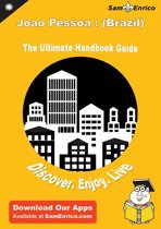 Ultimate Handbook Guide to Joao Pessoa : (Brazil) Travel Guide