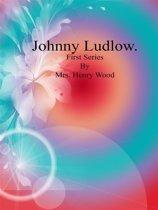 Johnny Ludlow: Fourth Series