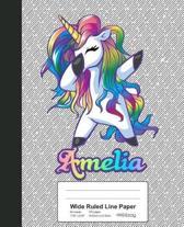 Wide Ruled Line Paper: AMELIA Unicorn Rainbow Notebook
