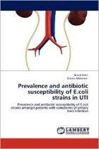 Prevalence and Antibiotic Susceptibility of E.Coli Strains in Uti