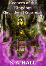 Keepers of the Kingdom Chronicles #2 Crossroads