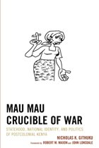 Mau Mau Crucible of War