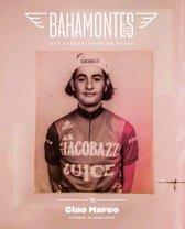 Bahamontes 24 - Ciao Marco