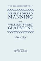 The Correspondence of Henry Edward Manning and William Ewart Gladstone