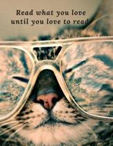 Read what you love until you love to read.
