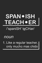 Span ish Teach er: Definition Sprachlehrer Notizbuch liniert DIN A5 - 120 Seiten f�r Notizen, Zeichnungen, Formeln - Organizer Schreibhef