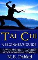 Tai Chi: A Beginner's Guide