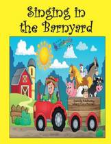 Singing in the Barnyard