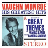 His Greatest Hits/Sings the Great Themes of Famous Bands...