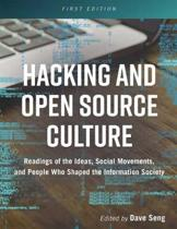 Hacking and Open Source Culture
