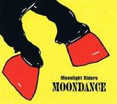 Moonlight Riders - Moondance