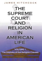 The The Supreme Court and Religion in American Life