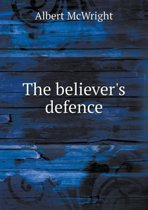 The Believer's Defence