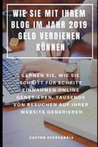 Wie Sie Mit Ihrem Blog Im Jahr 2019 Geld Verdienen K nnen
