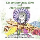 The Treasure-Hunt Three and Judge MIA's Decree