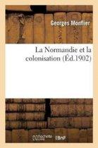 La Normandie Et La Colonisation