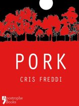 Pork: A Collection Of Animal Short Stories For Adults