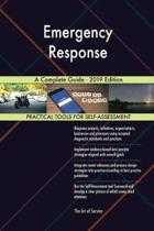 Emergency Response a Complete Guide - 2019 Edition
