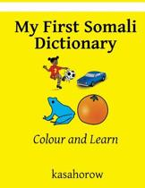 My First Somali Dictionary