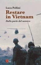 Restare in Vietnam