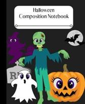 Halloween Composition Notebook: Fun Zombie Workbook for School! Youth of All Ages Will Love It!