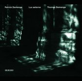 Lux aeterna / Patrick and Thomas Demenga