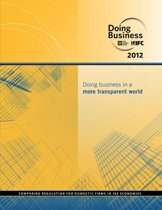Doing Business 2012: Doing Business in a More Transparent World