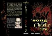 A Song for Charlie Redbird