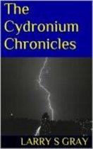The Cydronium Chronicles