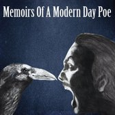Memoirs of a Modern Day Poe