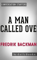 Download ebook A Man Called Ove: A Novel by Fredrik Backman the cheapest